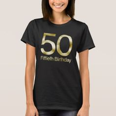 Shop Birthday, Elegant Black Gold Glam T-Shirt created by CustomInvites. Archery Shirts, Elegant Birthday Party, T Shirts For Women, Clothes For Women, 50th Birthday, Peace And Love, Custom Shirts, Shirt Style, Shirt Designs