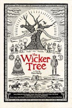 The wicker tree - Robin Hardy Cinema Posters, Movie Posters, Wicker Man, Dark Gothic, Festival Posters, Horror Films, Occult, Supernatural, The Darkest