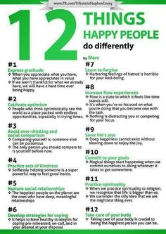 12 Things Happy People Do Differently. I need this printed, framed and put on my bathroom mirror and by my work computer.