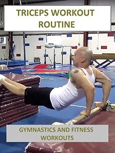 Triceps Workout Routine - Gymnastics and Fitness Workout #triceps Workout Routine - Gymnastics and Fitness Workouts