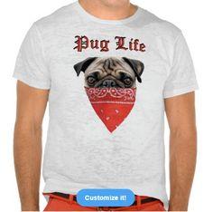 Are you livin the Pug Life? Nice Pug Life tshirt  #PugLife #Pugs #PugLover #lovePugs