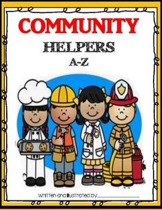 Included is a cover for a class made informational book about community helpers. Also included is a book page for each student. After learning about community helpers create a chart with letters A-Z and list a community helper for each letter. Students will then illustrate and write about a community helper.