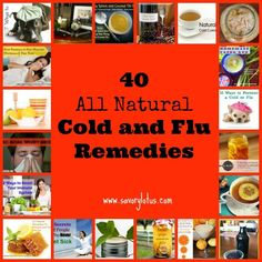 Do It Yourself Just Like That: 40 All Natural Cold and Flu Re