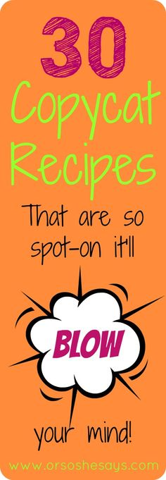 Oooooh, yum.  Lots of copycat restaurant recipes!!