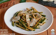 Zucchine con aceto balsamico e grana