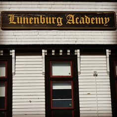 The old Lunenburg Academy. Nova Scotia, Old Things, Cool Stuff, Outdoor Decor, Cool Things