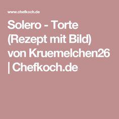 Solero - Torte (Rezept mit Bild) von Kruemelchen26 | Chefkoch.de