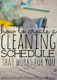 How Create a Cleaning Schedule That Works For You