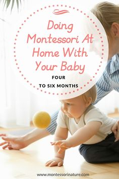 Doing Montessori At Home With Your Baby ( 4 – 6 mo) parenting; four, five and six months old baby; montessori at home; Doing Montessori At Home With Your Baby ( 4 – 6 mo) parenting; four, five and six months old baby; montessori at home; Montessori Education, Montessori Toddler, Montessori Toys, Baby Education, Maria Montessori, Montessori Bedroom, Six Month Old Baby, Baby Month By Month, Baby Monat Für Monat