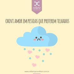 #frases #chuva #de #amor #para #refletir @refletir