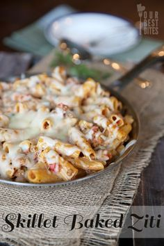 Cheesy Skillet Baked Ziti from Our Best Bites