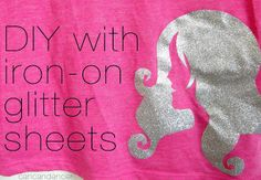 DIY TUTORIAL: IRON-ON with glitter sheets