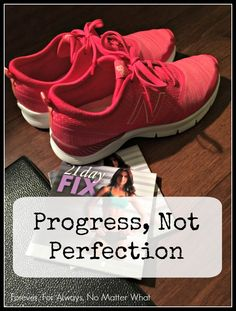 Progress, Not Perfection - Getting back on the healthy living train.