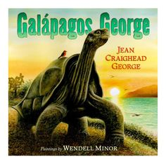 Galapagos George by Jean Craighead George - Tells the story of Lonesome George, the giant tortoise who was the last of his species and lived to be one hundred years old in the Galapagos Islands. Jean Georges, Giant Tortoise, Galapagos Islands, Galapagos Trip, Children's Literature, Animal Pictures, Just In Case, Childrens Books, Reading
