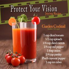 Protect Your Vision Juicing Recipe - Carrots (beta carotene) help to protect your eye site from getting worse as you age. Garden Cocktail (makes cups) 1 cup diced tomato cup spinach cup diced carrots cup red pepper 1 tbsp onion cup p Healthy Juice Recipes, Juicer Recipes, Healthy Juices, Healthy Smoothies, Healthy Drinks, Healthy Snacks, Healthy Eating, Tomato Juice Recipes, Nutrition Drinks