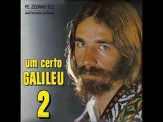 Padre Zezinho - Um Certo Galileu 2 (Álbum completo 1981)