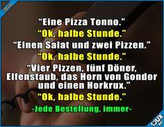 Manchmal auch 30 Minuten :P #Pizzaliebe #Lieferdienst #Sprüche #Jodel #Studentenleben #Humor #lustig
