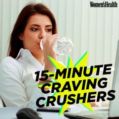 Stop by a coworker's desk for a gossip session, wash the dishes, finish an e-mail, call your mom. Getting a change of scenery and occupying yourself with a mindless task can test if the craving just comes from boredom (in which case it will likely pass), says Los Angeles–based nutritionist Maggie Moon, R.D., owner of Everyday Healthy Eating.