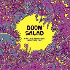 The Sciolist Gate: Doom Salad - Further, Unafraid, Into the Light (2016)