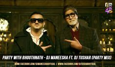 Honey Singh Party With Bhoothnath Party Mix - Dj Maneesha Ft Dj Tushar | Deejays Drive