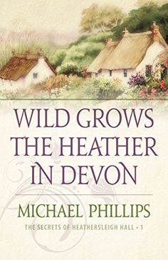 Wild Grows the Heather in Devon (The Secrets of Heathersleigh Hall Book #1) by Michael Phillips http://smile.amazon.com/dp/B0112WVVC0/ref=cm_sw_r_pi_dp_XZxswb1BXJRBF - Among the gently rolling Devonshire downs of southwest England, the Rutherford family leads a peaceful and privileged life at Heathersleigh Hallthe elegant country estate outside the picturesque village of Milverscombe. Charles and Jocelyn Rutherford consider themselves a thoroughly modern couple, teaching their children to…