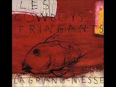 ▶ Les Cowboys Fringants - La Grand-Messe - YouTube