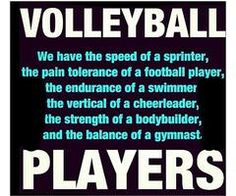 Volleyball players are tough as nails because I mean it takes a lot to go from 4 feet in the air and then having to get back up in less than 3 seconds to do it all over again. So yeah let's just say I'm an all star! Volleyball Chants, Volleyball Memes, Volleyball Training, Volleyball Workouts, Volleyball Pictures, Volleyball Players, Softball, Volleyball Ideas, Inspirational Volleyball Quotes