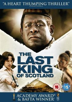 'The Last King Of Scotland'. Riveting viewing, Forest Whitaker's best role I think.