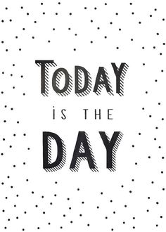 TODAY IS THE DAY Art Print by KIND OF STYLE