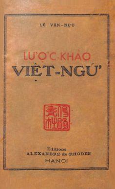 Lược Khảo Việt Ngữ (NXB Mai Lĩnh 1942) - Lê Văn Nựu, 89 Trang