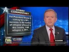 Dobbs: Texas Quits Refugee Program, Feds Admit Can't Keep Jihadis Out (9/22/16)