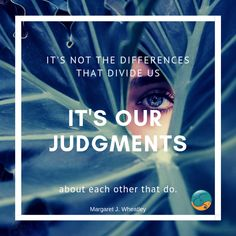 Can you stop judging others and yourself? Can you simply accept and appreciate yourself and others for the unique individual you and they are? What would your world look like through those lenses? Judging Others, Appreciate You, Life Coaching, Best Self, Acceptance, Workplace, Mindset, Lenses, How To Remove