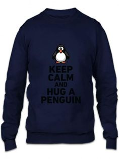 keep calm and hug a penguin funny Crewneck Sweatshirt