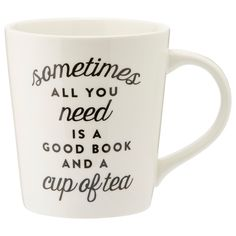 """Designed in-house and exclusive to Indigo, our booking-loving mug is generously sized and has a gently tapered shape that feels good in your hands. The front reads, """"Sometimes all you need is a good book and a cup of tea."""" It makes a fun gift, for yourself or another. 16-oz./473ml capacity. 4"""" diameter, 4.5"""" tall. Porcelain. Dishwasher- and microwave-safe. Available only at Indigo."""
