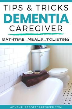 Tips from dementia caregivers on bathtime, meals, hydration, toileting, and more. #dementiacaregiver #alzheimerscaregiver #caregivertips #caregivingforelderly