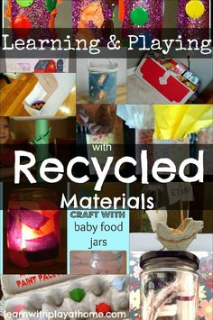 Learning & Playing with Recycled Materials (lots of fabulous activities!)