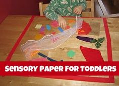 """Toddlers love to explore textures, set up """"sensory paper"""" for them to play with."""