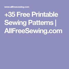 +35 Free Printable Sewing Patterns | AllFreeSewing.com