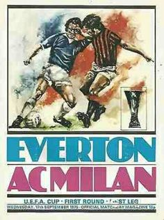 Everton 0 AC Milan 0 in Sept 1975 at Goodison Park. The programme cover for the UEFA Cup Round, Leg tie. Football Ticket, Retro Football, Football Program, Vintage Football, Football Soccer, Goodison Park, Fashion Typography, Everton Fc, Ac Milan
