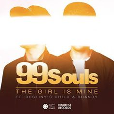 The Girl Is Mine - 99 Souls Feat. Destiny's Child & Brandy