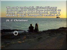 A. J. Christian idézete a megalkuvó házasságról. A kép forrása: Az Életküldetésed # Facebook
