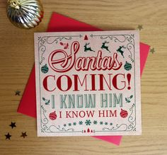 Santa's Coming I know him. Elf inspired Christmas cards https://www.etsy.com/uk/listing/251478794/santas-coming-i-know-him-christmas-card www.lucyshandmadecards.com