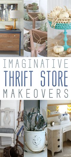 I don't have to ask you if you enjoy some Imaginative Thrift Store Makeovers because I know you do and you are going to love these!