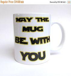 ON SALE 20% OFF Star Wars Funny Mug. May the Mug be with you, Yoda quotes, Yoda 11 oz coffe mug, Star Wars super gift, Yoda mug, Funny Yoda