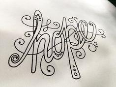 hope Handwritten typography 5.9.13 photo