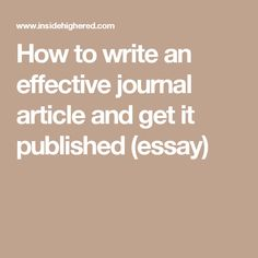How to write an effective journal article and get it published (essay)