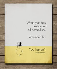Thomas Edison Inspirational Quote Poster  by WordsWorkPrints ...