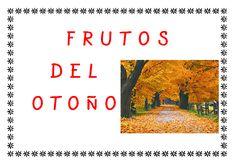 """Plastificando ilusiones: Libro de lecto-escritura """"Los frutos del otoño"""""""