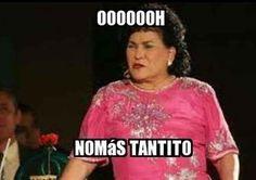 Cuando no quieres confesarle a alguien que algo no te gusta: | 17 Memes de Carmen Salinas que puedes usar para cualquier ocasión