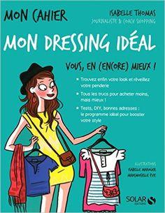 Amazon.fr - Mon cahier Mon dressing idéal - Isabelle THOMAS - Livres